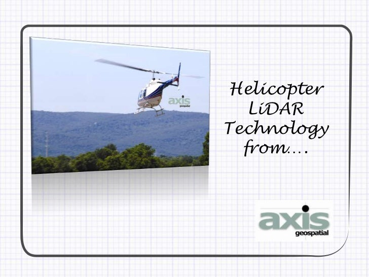 Axis Geospatial Helicopter LIDAR
