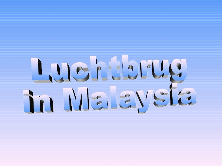 Luchtbrug  in Malaysia