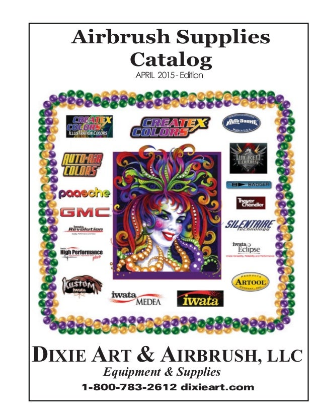 Dixie Art Suppies - Air Brush Cataloge April 2014