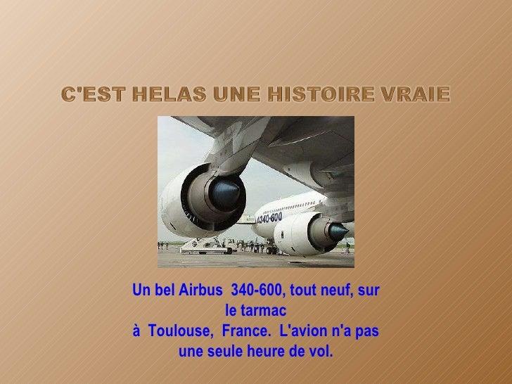 Un bel Airbus340-600, tout neuf, sur le tarmac àToulouse,France.L'avion n'a pas une seule heure de vol.