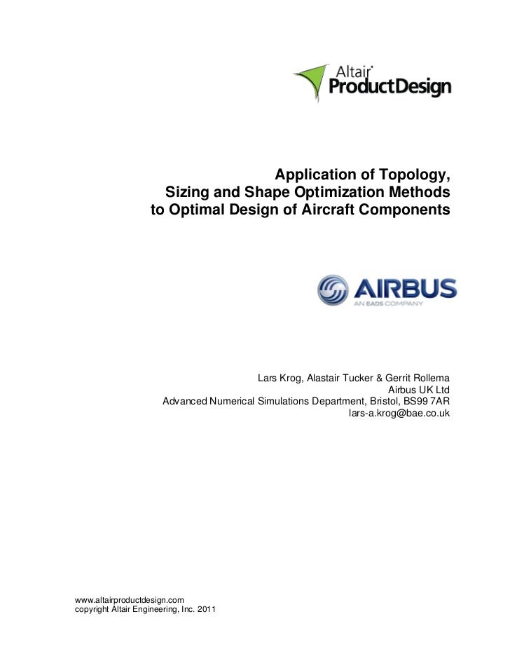 Application of Topology,                      Sizing and Shape Optimization Methods                    to Optimal Design o...