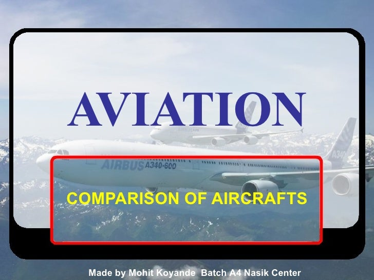 AVIATION COMPARISON OF AIRCRAFTS