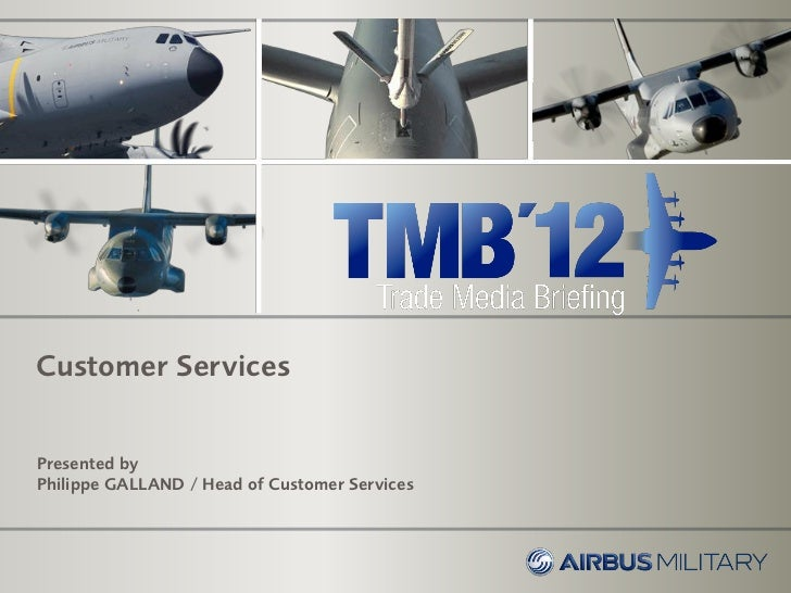 Airbus military customer services update 2012