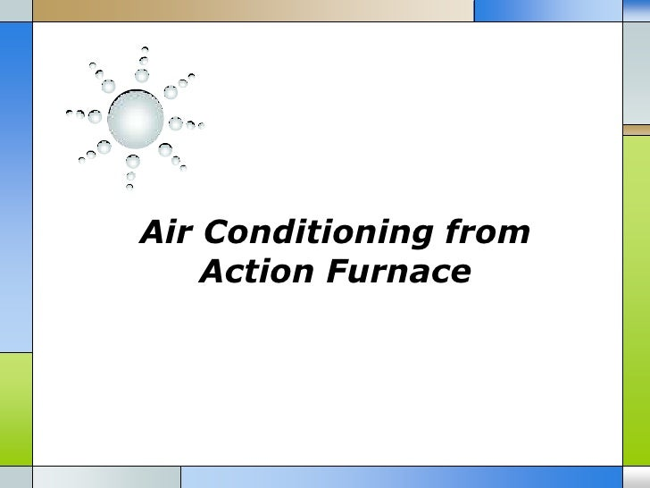 Air Conditioning from    Action Furnace