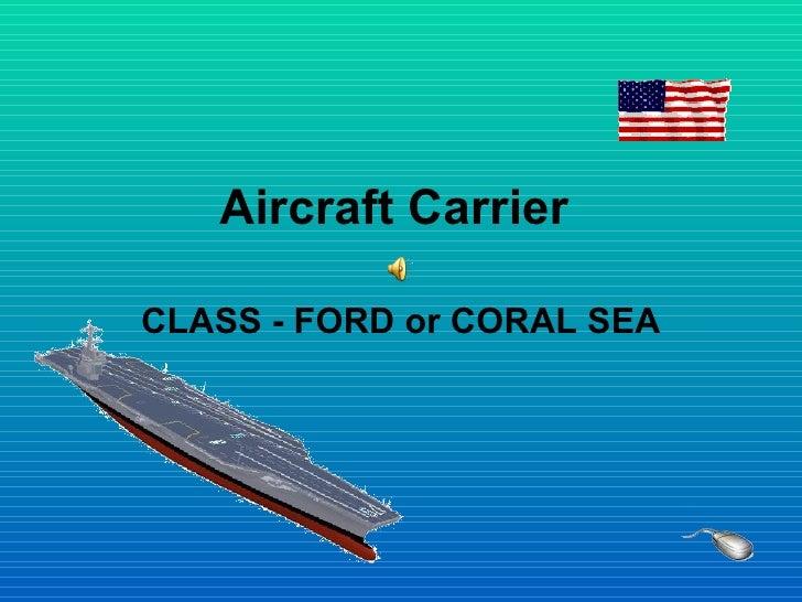 Aircraft Carrier  CLASS - FORD
