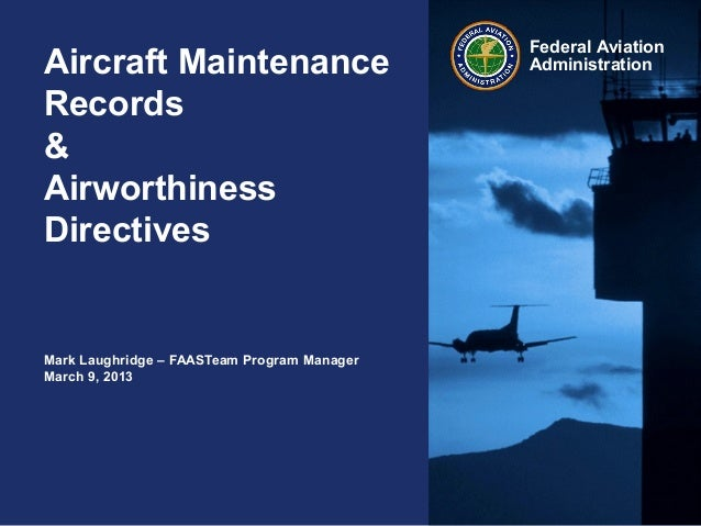 Aircraft Maintenance Records and Airworthiness Directives for General Aviation