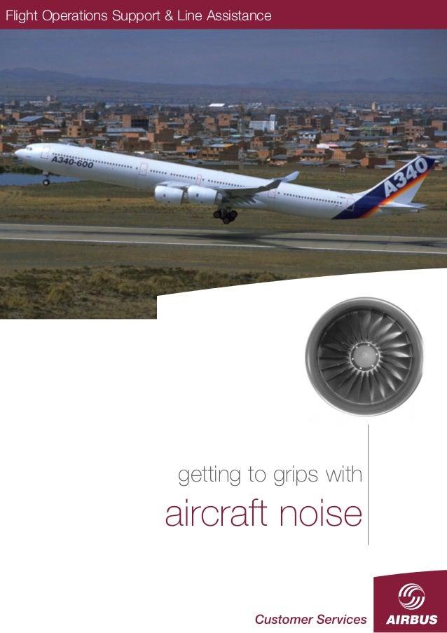 Flight Operations Support & Line Assistance  getting to grips with aircraft noise  December 2003  Flight Operations Suppor...
