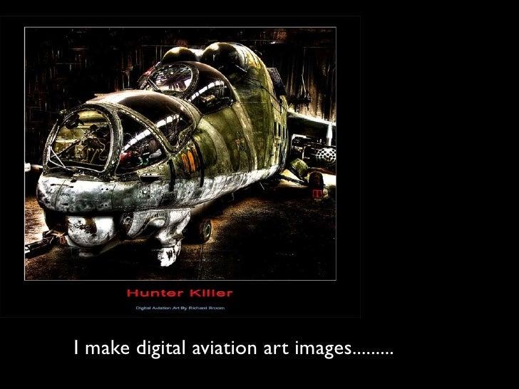 I make digital aviation art images.........
