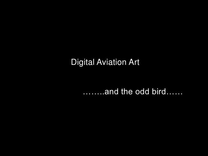 Digital Aviation Art<br />……..and the odd bird……<br />