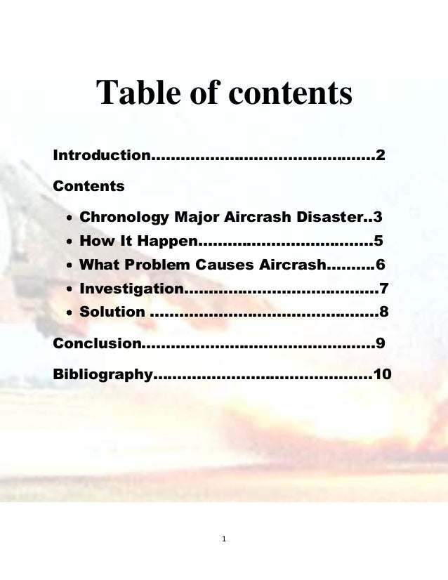 1 Table of contents Introduction……………………………………….2 Contents Chronology Major Aircrash Disaster..3 How It Happen…….………………………...