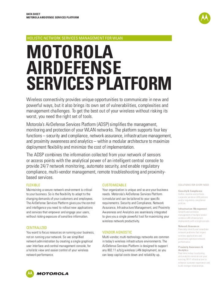 DATA SHEETMOTOROLA AIRDEFENSE SERVICES PLATFORMHOLISTIC NETWORK SERVICES MANAGEMENT FOR WLANMOTOROLAAIRDEFENSESERVICES PLA...