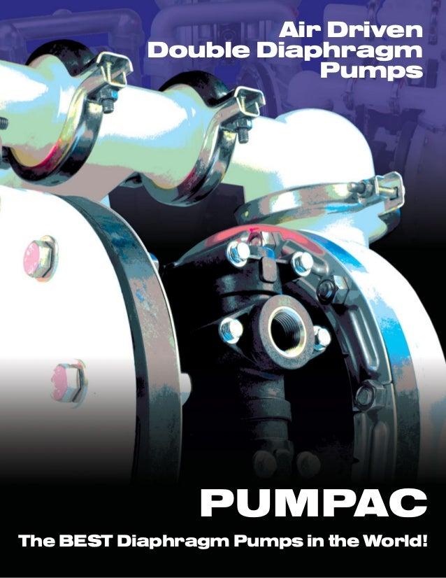 Air Driven Double Diaphragm Pumps  PUMPAC The BEST Diaphragm Pumps in the World!