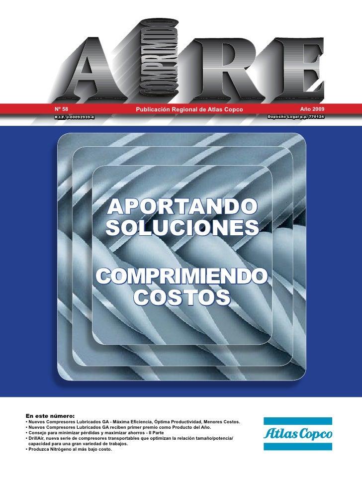 Nº 58                                Publicación Regional de Atlas Copco                             Año 2009             ...