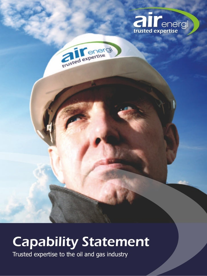 Capability StatementTrusted expertise to the oil and gas industry