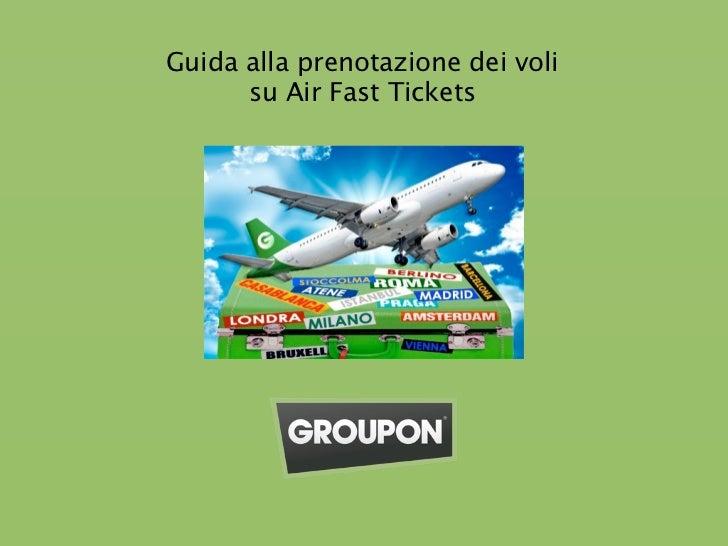 Guida alla prenotazione dei voli      su Air Fast Tickets