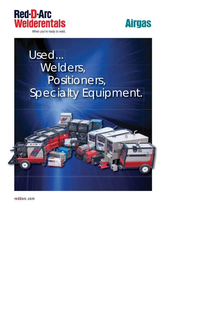 Used...         Welders,          Positioners,       Specialty Equipment.reddarc.com