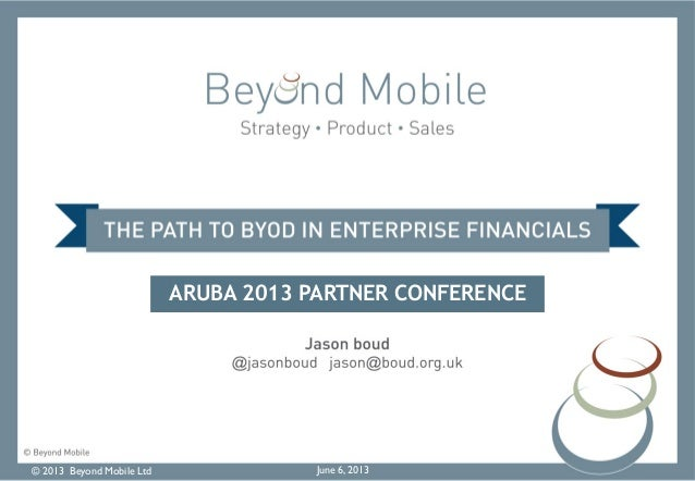 The Path to BYOD in Financial Enterprise