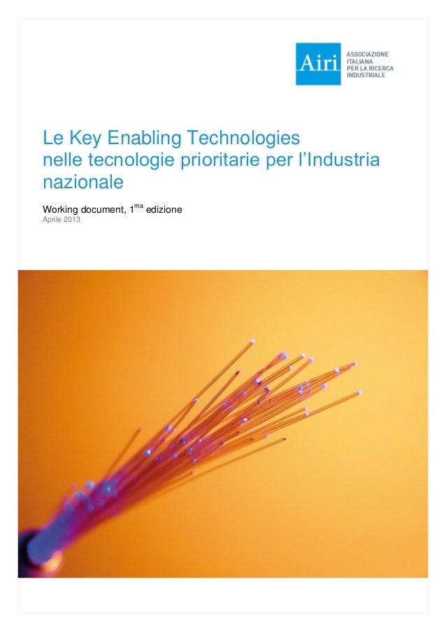 Le Key Enabling Technologies nelle tecnologie prioritarie per l'Industria nazionale Working document, 1ma edizione Aprile ...