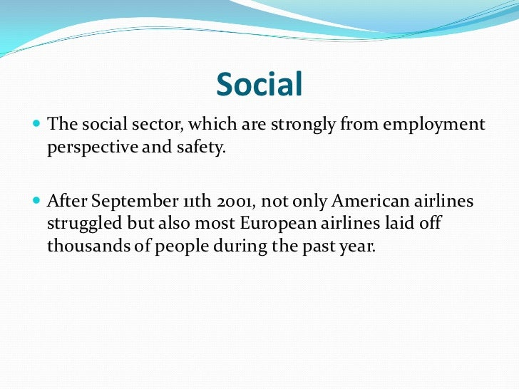 airline industry after september 11th essay Time's aviation correspondent sally donnelly september 11th began as a routine day for the and the airline industry's washington eyes and ears ended.