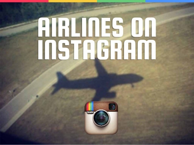 AIRLINES ON INSTAGRAM