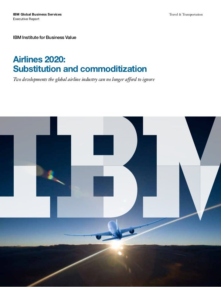 Airlines 2020   substitution and commoditization