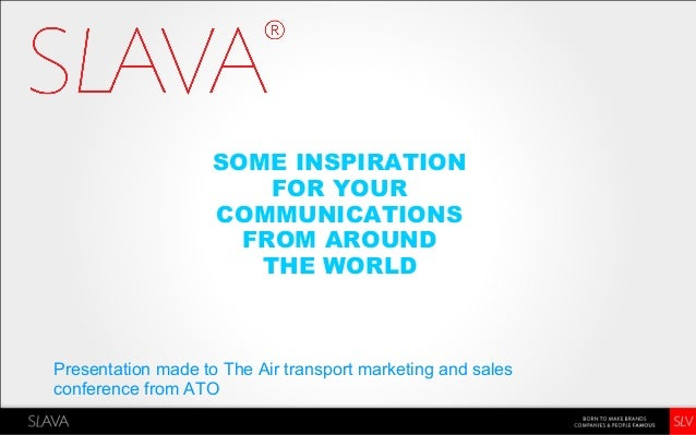 Global Airline Creative Advertising Cases - SLAVA for Air transport marketing conference