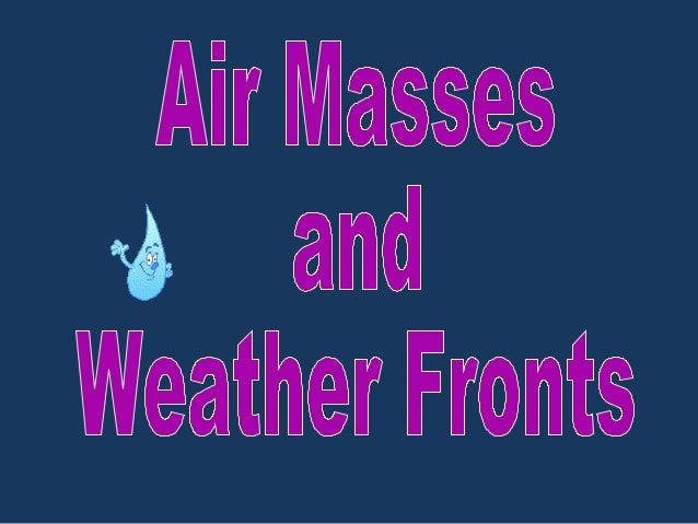 Air masses and fronts 2013