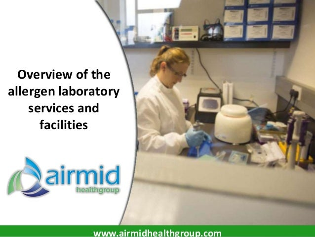 Overview of the allergen laboratory services and facilities