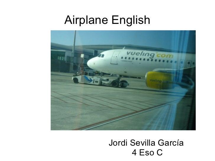 Airplane English Jordi Sevilla García 4 Eso C