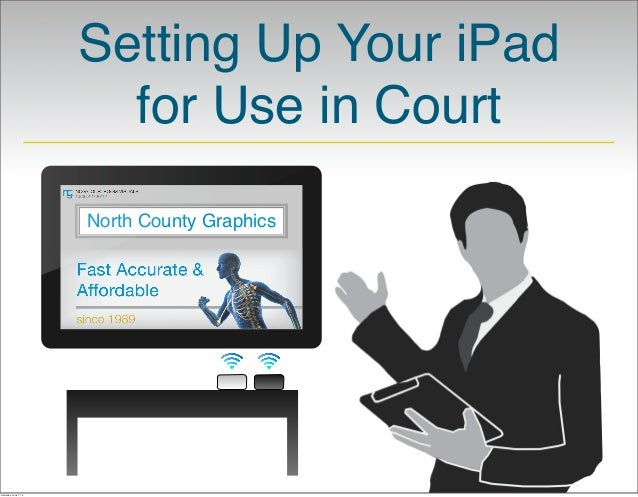 Setting Up Your iPad for Use in Court