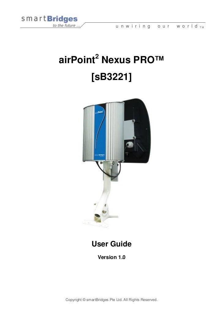 u n w i r i n g             o u r   w o r l d   TM                       2 airPoint Nexus PRO™                 [sB3221]   ...