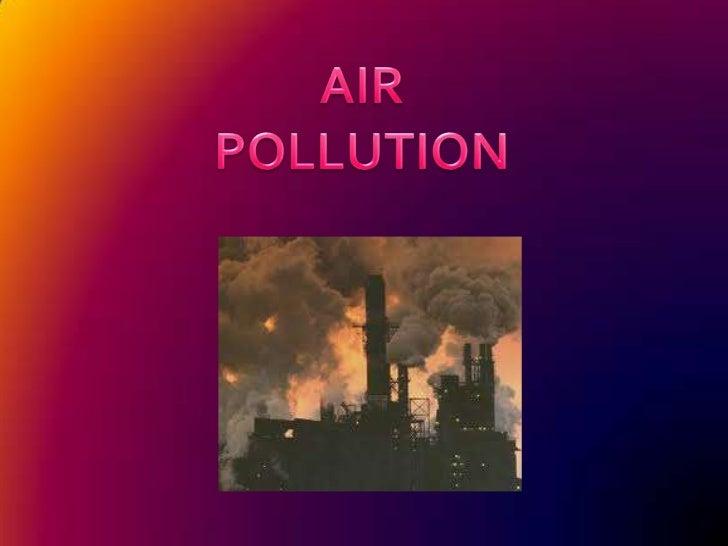 AIR POLLUTION<br />