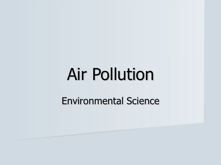 Air Pollution Environmental Science