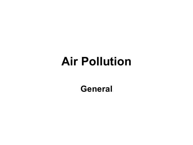 Air Pollution   General