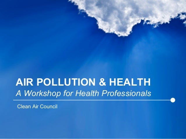 Air Pollution, Asthma, Triggers & Health - Research and Remediation Strategies
