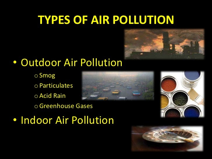 pollution facts and types of pollution Pollution: pollution modern society is also concerned about specific types of pollutants, such as noise pollution, light pollution, and even plastic pollution.