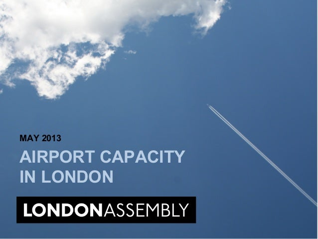 Airport capacity in London (report by the London Assembly)