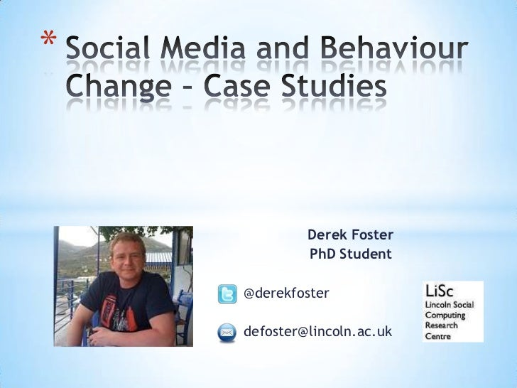 Social Media and Behaviour Change - Case Studies