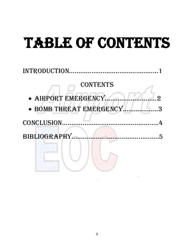 Table of contents Introduction………………………………………...1 Contents Airport EmErgEnCy……………………....2 Bomb Threat Emergency..……………..3 ...