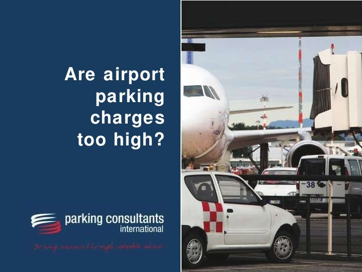 Are airport parking charges too high?