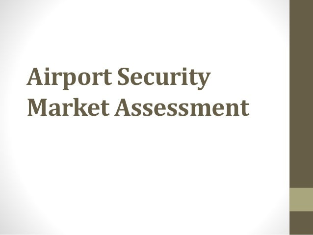 Airport Security Market Assessment