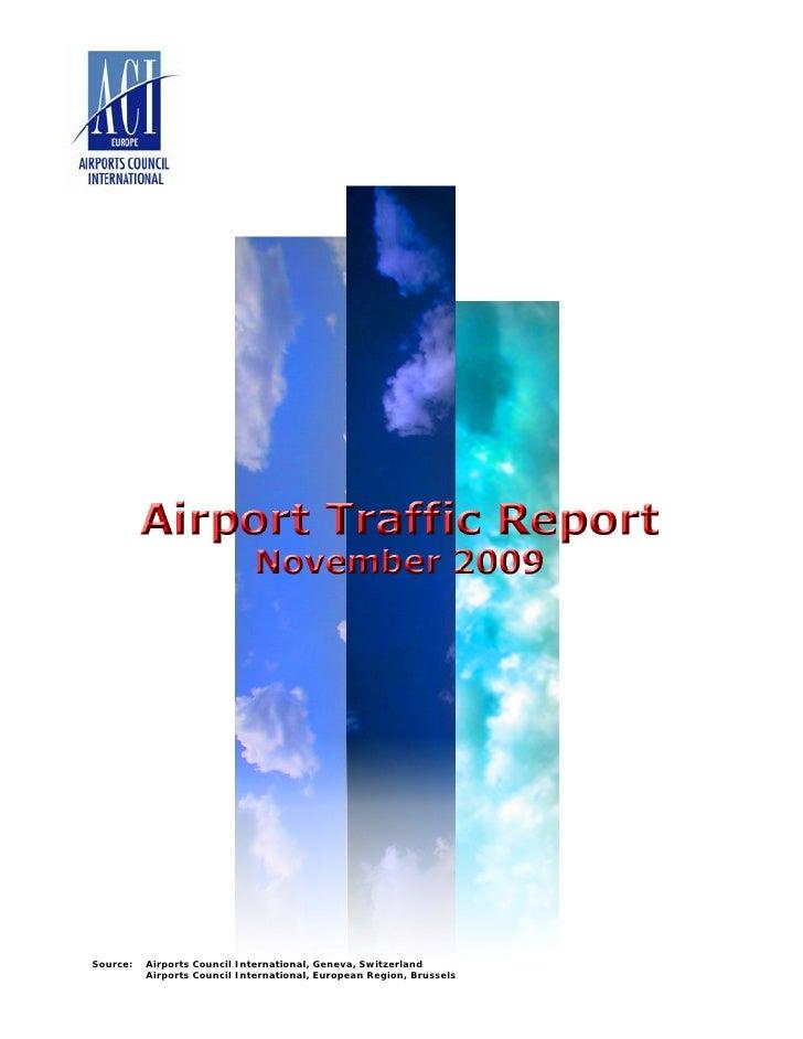 November     Source:   Airports Council International, Geneva, Switzerland           Airports Council International, Europ...