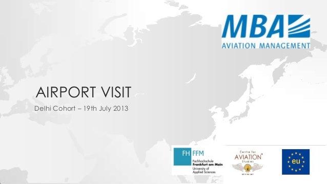 AIRPORT VISIT Delhi Cohort – 19th July 2013