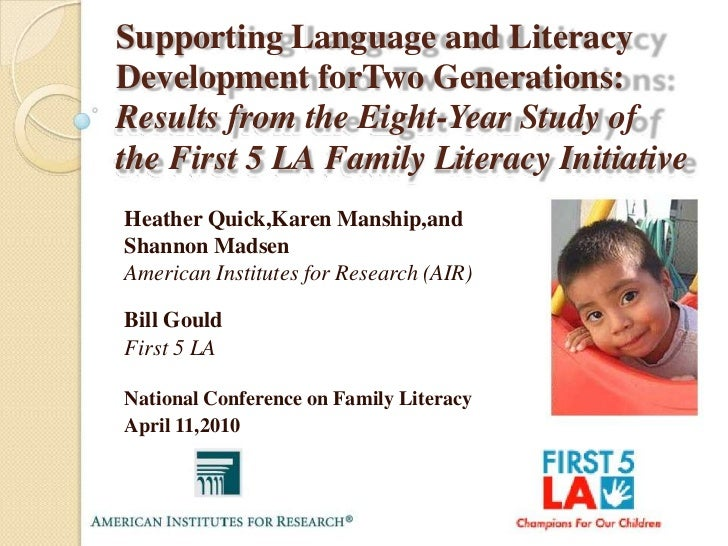 Supporting Language and LiteracyDevelopment forTwo Generations:Results from the Eight-Year Study ofthe First 5 LA Family L...