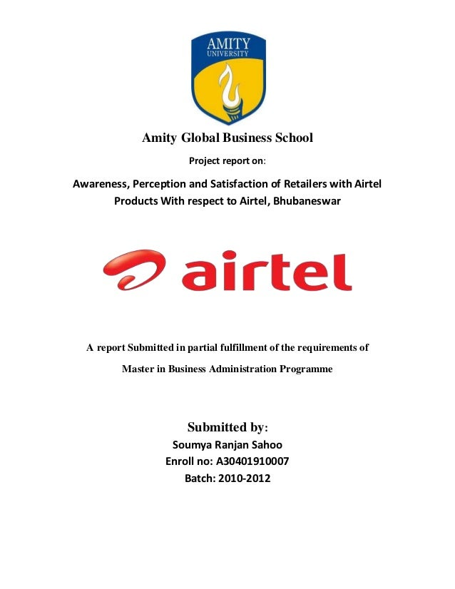 Amity Global Business School                         Project report on:Awareness, Perception and Satisfaction of Retailers...