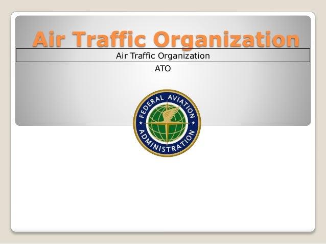 Air traffic organization