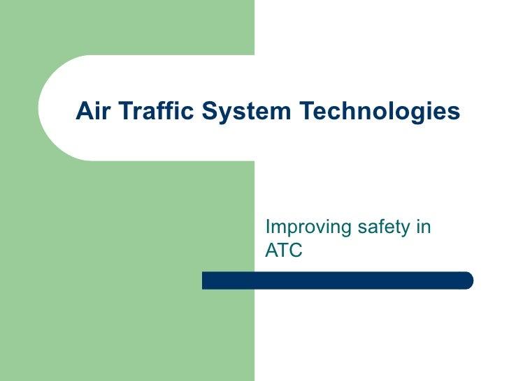 Air Traffic System Technologies