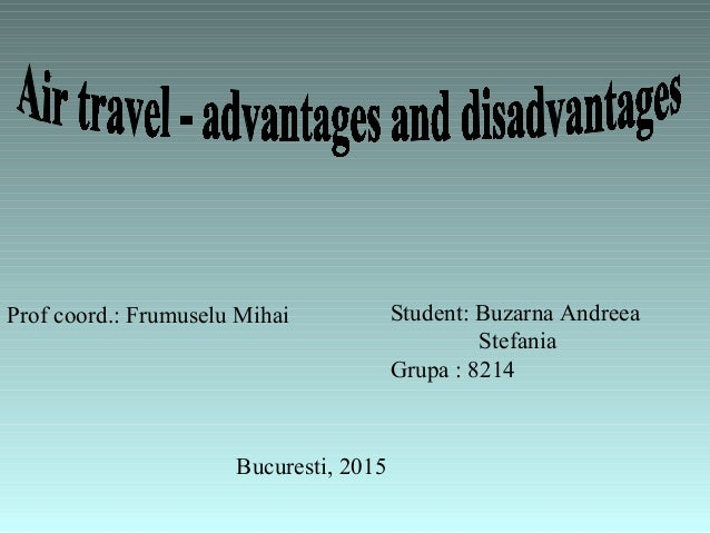 Advantages and disadvantages of travelling by night?