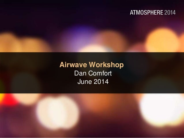 Advanced Aruba Airwave Workshop #AirheadsConf Italy