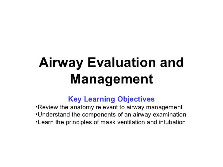 anaesthesia.Airway evaluation and management.(dr.ameer)